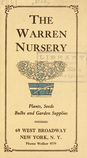 Cover of: Plants, seeds, bulbs and garden supplies [1926 catalog] | Warren Nursery (New York, N.Y.)