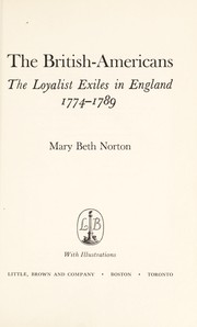 Cover of: The British-Americans; the Loyalist exiles in England, 1774-1789