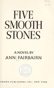 Cover of: Five smooth stones | Ann Fairbairn