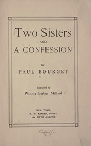 Cover of: Two sisters and A confession | Paul Bourget