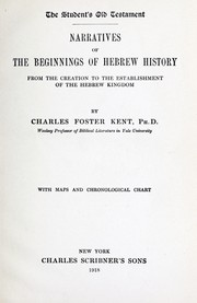 Cover of: Narratives of the beginnings of Hebrew history, from the creation to the establishment of the Hebrew kingdom