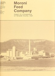 Cover of: Moroni Feed Company - impact of a cooperative on Sanpete County, Utah