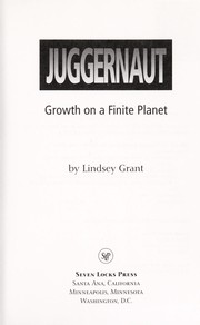 Cover of: Juggernaut | Lindsey Grant