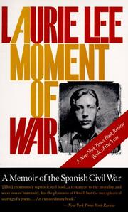 Cover of: A Moment of War | Laurie Lee