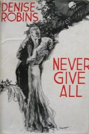 Cover of: Never Give All