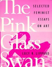 Cover of: The pink glass swan | Lucy R. Lippard