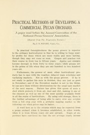 Cover of: Practical methods of developing a commercial pecan orchard | J. B. Wight