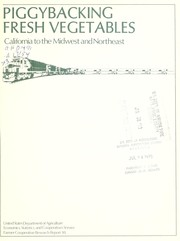 Cover of: Piggybacking fresh vegetables - California to the Midwest and Northeast | E.E. Brooks
