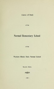 Cover of: The courses of study in the Western Illinois State Normal School at Macomb, Illinois