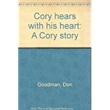 Cory hears with his heart by Don Goodman