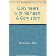 Cover of: Cory hears with his heart by Don Goodman