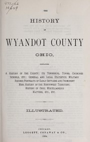 Cover of: The History of Wyandot County, Ohio |