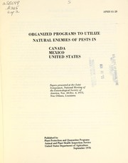 Cover of: Organized programs to utilize natural enemies of pests in Canada, Mexico, United States