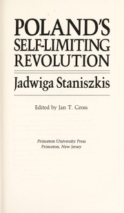 Cover of: Poland's self-limiting revolution | Jadwiga Staniszkis