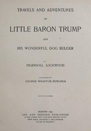 Cover of: Travels and adventures of Little Baron Trump | Ingersoll Lockwood