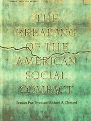 Cover of: The breaking of the American social compact