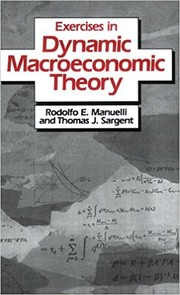 Cover of: Exercises in dynamic macroeconomic theory