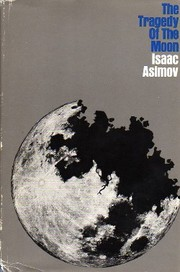 Cover of: The tragedy of the moon
