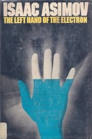 Cover of: The left hand of the electron