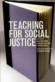 Cover of: Teaching for social justice | edited by William Ayers, Jean Ann Hunt, and Therese Quinn.