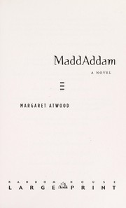 Cover of: MaddAddam | Margaret Atwood