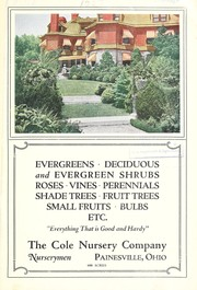 Cover of: Evergreens, deciduous and evergreen shrubs, roses, vines, perennials, shade trees, fruit trees, small fruits, bulbs, etc | Cole Nursery Company