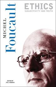 Cover of: Ethics (Essential Works of Foucault, 1954-1984 , Vol 1) | Michel Foucault