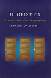 Cover of: Utopistics | Immanuel Maurice Wallerstein