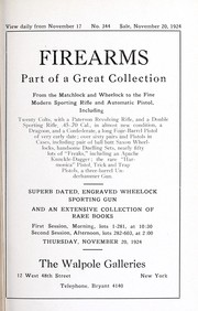 Cover of: Firearms; part of a great collection from the matchlock and wheelock to the fine modern sporting rifle and automatic pistol ...