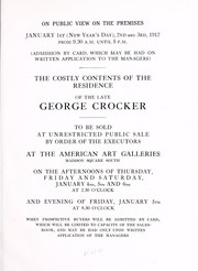 Cover of: The costly furnishings, embellishments, works of art and other property contained in the city residence of the late George Crocker | American Art Association