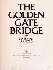 Cover of: The Golden Gate Bridge