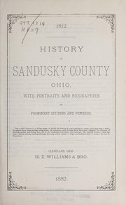Cover of: History of Sandusky County, Ohio |