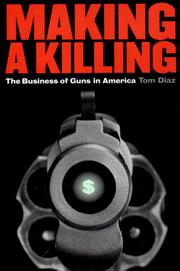 Cover of: Making a killing | Tom Diaz