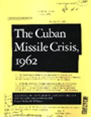 Cover of: Cuban Missile Crisis, 1962 | Laurence Chang