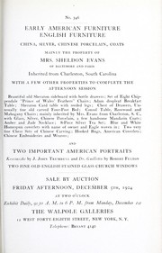 Cover of: Early American furniture, English furniture, china, silver, Chinese porcelain, coats; mainly the property of Mrs. Sheldon Evans of Baltimore and Paris, inherited from Charleston, South Carolina; with a few other properties to complete the afternoon session ...