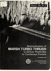 Cover of: Demonstration of the Marsh Turbo Thrush to deliver pesticides to coniferous forests | John Willard Barry