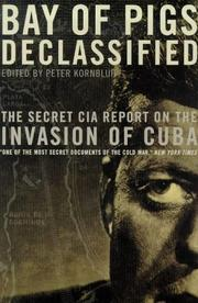 Cover of: Bay of Pigs Declassified | Peter Kornbluh