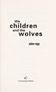 Cover of: The children and the wolves