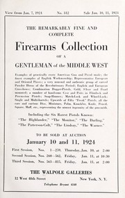 Cover of: The remarkably fine and complete firearms collection of a gentleman of the middle west | Walpole Galleries (New York, N.Y.)