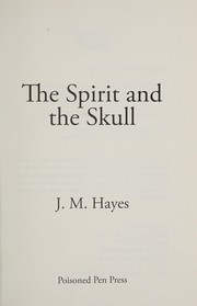 Cover of: The spirit and the skull | J. M. Hayes