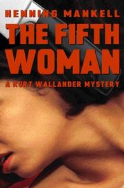 Cover of: The Fifth Woman: A Kurt Wallander Mystery