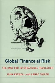 Cover of: Global finance at risk: the case for international regulation