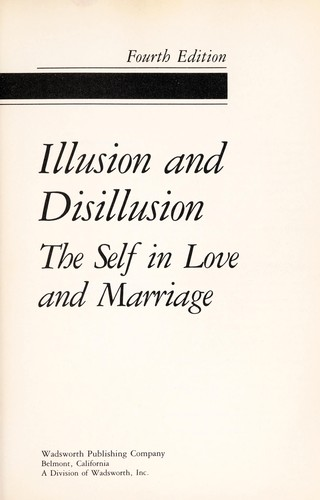 Illusion and disillusion by Crosby, John F.