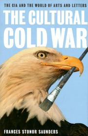 Cover of: The Cultural Cold War: The CIA and the World of Arts and Letters