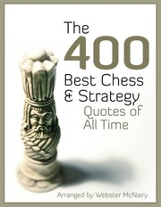 Cover of: The 400 Best Chess & Strategy Quotes of All Time |