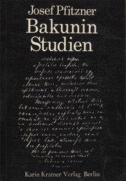 Cover of: Bakuninstudien by Josef Pfitzner
