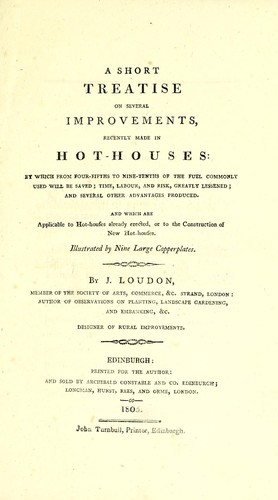 A short treatise on several improvements by John Claudius Loudon