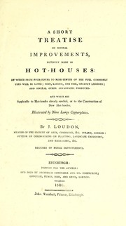 Cover of: A short treatise on several improvements by John Claudius Loudon