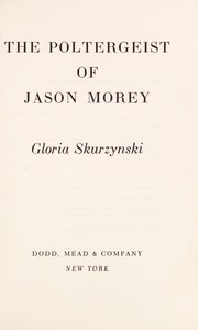 Cover of: The poltergeist of Jason Morey