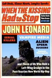 Cover of: When the Kissing Had to Stop | John Leonard